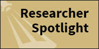 Researcher Spotlight