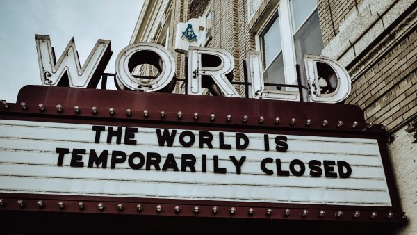 """Sign with the worlds """"The world is temporarily closed"""""""
