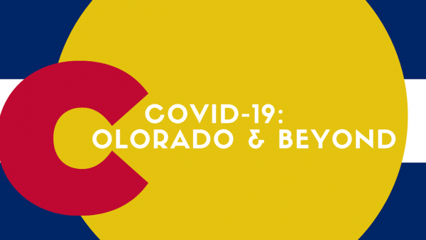 Covid-19 Colorado & Beyond