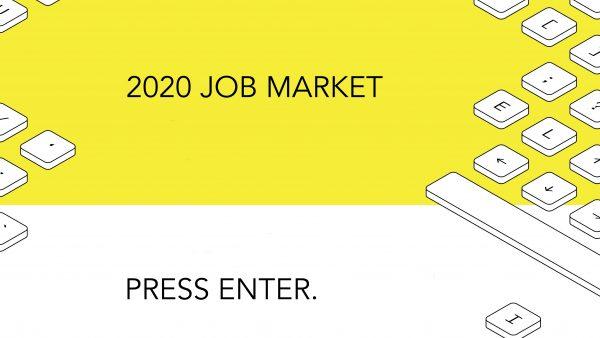 """computer keys that spell """"2020 job market, press enter"""""""