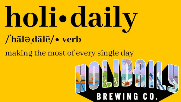 Holidaily: verb, meaning making the most of every single day