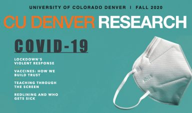 CU Denver Research Magazine Fall 2020