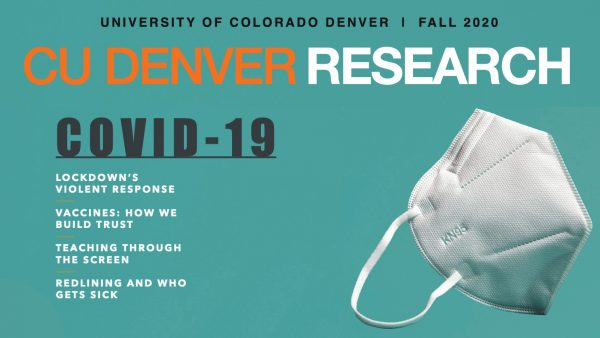 CU Denver Research Magazine Fall 2020