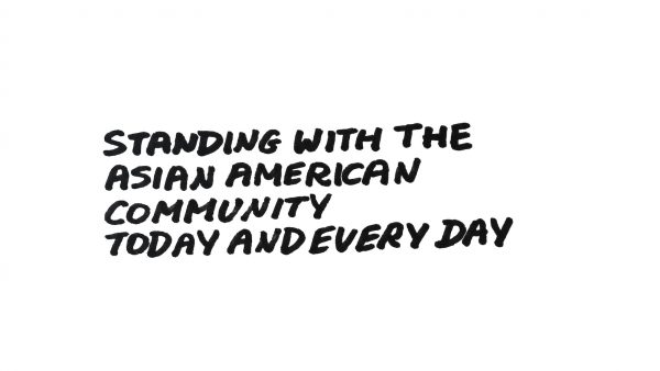 Standing with the Asian American Community Today and Every Day